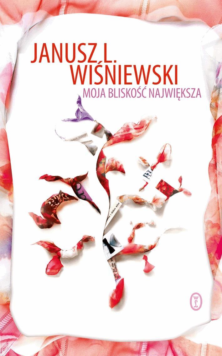 Moja bliskość największa - Tylko w Legimi możesz przeczytać ten tytuł przez 7 dni za darmo. - Janusz Wiśniewski