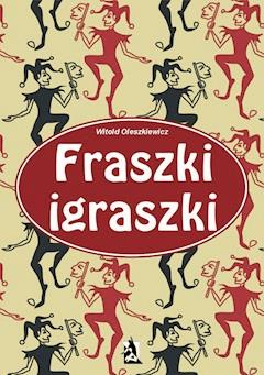 Fraszki igraszki - Witold Oleszkiewicz - ebook