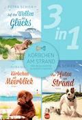 Körbchen am Strand - drei bezaubernde Hundegeschichten (3in1) - Petra Schier - E-Book