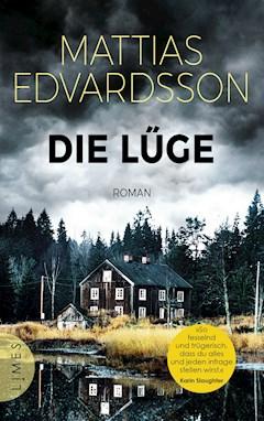 Die Lüge - Mattias Edvardsson - E-Book