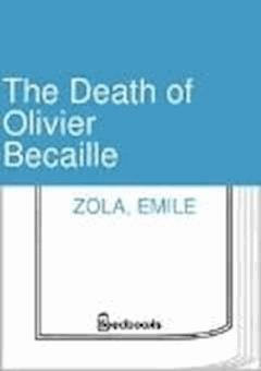 The Death of Olivier Becaille - Emile Zola - ebook