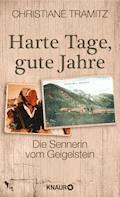 Harte Tage, gute Jahre - Christiane Tramitz - E-Book