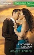 Brazylijska przygoda - Susan Stephens - ebook