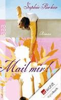 Mail mir! - Sophie Parker - E-Book