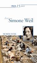 Prier 15 jours avec Simone Weil - Martin Steffens - E-Book