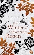 Der Winter der schwarzen Rosen - Nina Blazon - E-Book