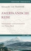 Amerikanische Reise 1799-1804 - Alexander von Humboldt - E-Book