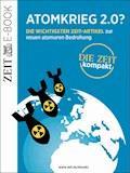 Atomkrieg 2.0? - DIE ZEIT - E-Book