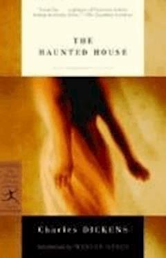 The Haunted House - Charles Dickens - ebook