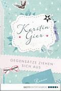 Gegensätze ziehen sich aus - Kerstin Gier - E-Book