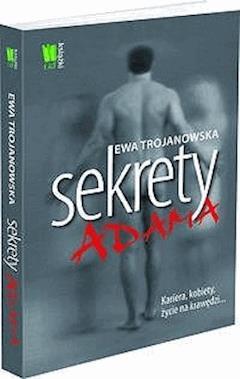 Sekrety Adama - Ewa Trojanowska - ebook