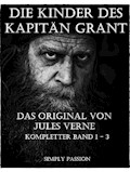Die Kinder des Kapitäns Grant - Band 1 -3 - Simply Passion - E-Book