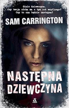 Następna dziewczyna - Sam Carrington - ebook