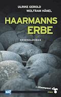 Haarmanns Erbe - Ulrike Gerold - E-Book