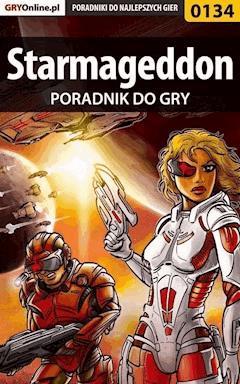 """Starmageddon - poradnik do gry - Krzysztof """"Hitman"""" Żołyński - ebook"""