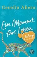 Ein Moment fürs Leben - Cecelia Ahern - E-Book + Hörbüch