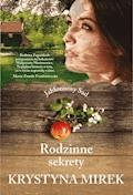 Rodzinne sekrety - Krystyna Mirek - ebook