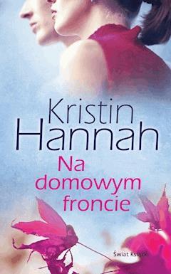Na domowym froncie - Kristin Hannah - ebook