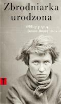 Zbrodniarka urodzona - Cesare Lombroso - ebook