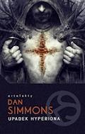 Upadek Hyperiona - Dan Simmons - ebook