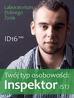 Twój typ osobowości: Inspektor (ISTJ) - Laboratorium Dobrego Życia - ebook