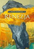 Renezja - Renata Grześkowiak - ebook