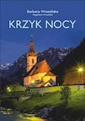 Krzyk nocy - Barbara Wrzesińska, Magdalena Wrzesińska - ebook