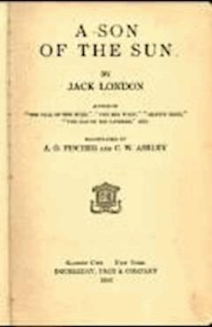 A Son of the Sun - Jack London - ebook