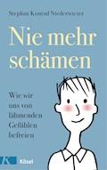 Nie mehr schämen - Stephan Konrad Niederwieser - E-Book