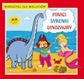 Piraci. Syrenki. Dinozaury. Wierszyki dla maluchów - Krystian Pruchnicki, Emilia Majchrzyk - ebook