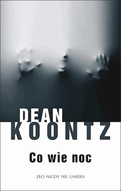 Co wie noc - Dean Koontz - ebook