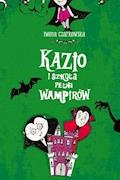 Kazio i szkoła pełna wampirów - Iwona Czarkowska - ebook