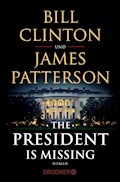 The President Is Missing - Bill Clinton - E-Book