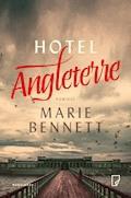 Hotel Angleterre - Marie Bennett - ebook