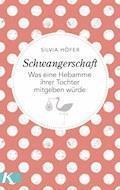 Schwangerschaft - Silvia Höfer - E-Book