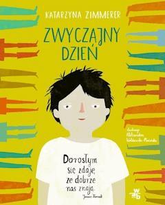 Zwyczajny dzień - Katarzyna Zimmerer - ebook
