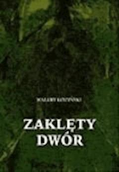 Zaklęty dwór  - Walery Łoziński - ebook