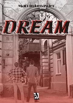Dream - Marcin Legawiec - ebook