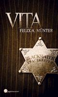 Vita - Felix A. Münter - E-Book