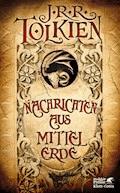 Nachrichten aus Mittelerde - J.R.R. Tolkien - E-Book