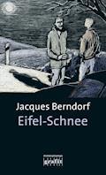 Eifel-Schnee - Jacques Berndorf - E-Book