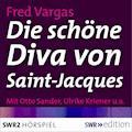 Die schöne Diva von Saint-Jacques - Fred Vargas - Hörbüch