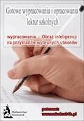 Wypracowania – Obraz inteligencji - Opracowanie zbiorowe - ebook