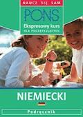Ekspresowy kurs dla początkujących. Niemiecki - Christine Breslauer, Renate Weber - audiobook