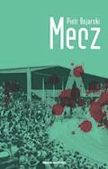 Mecz - Piotr Bojarski - ebook + audiobook