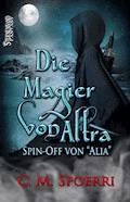 Die Magier von Altra - C. M. Spoerri - E-Book