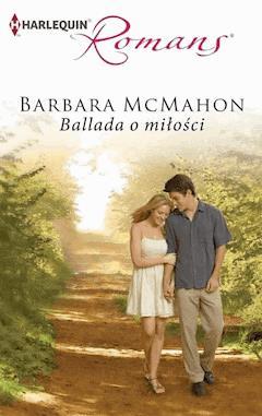 Ballada o miłości - Barbara McMahon - ebook