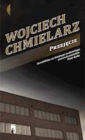 Przejęcie - Wojciech Chmielarz - ebook + audiobook
