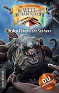 Die Welt der 1000 Abenteuer - In den Fängen der Seehexe - Jens Schumacher - E-Book