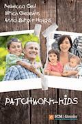 Patchwork-Kids - Ulrich Giesekus - E-Book
